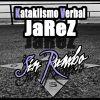 Jarez (Kataklismo Verbal) - Sin rumbo