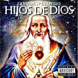 Deltantera: Jaro Desperdizio - Hijos de dios