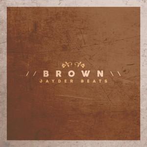 Jayder - Brown (Instrumentales)