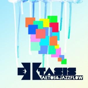 Deltantera: Jazzflow y Aetos - Extasis