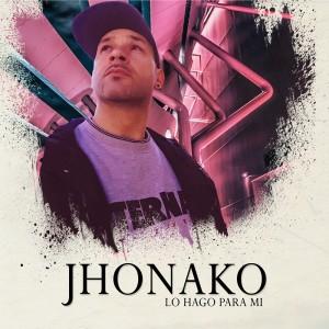 Deltantera: Jhonako - Lo hago para mí