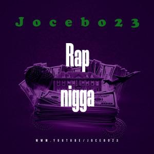 Deltantera: Jocebo23 - Rap nigga