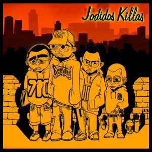 Deltantera: Jodidos Killas - Jodidos Killas