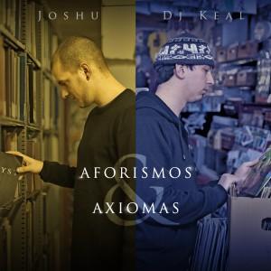 Deltantera: Joshu y Dj Keal - Aforismos y axiomas