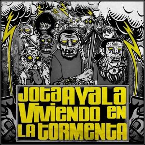 Deltantera: Jota Ayala - Viviendo en la tormenta