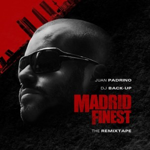 Deltantera: Juan Padrino y Dj Back-Up - Madrid finest - The remixtape