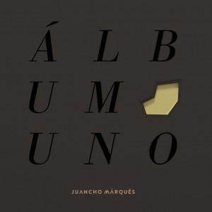 Deltantera: Juancho Marqués - Álbum uno