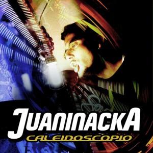 Deltantera: Juaninacka - Caleidoscopio
