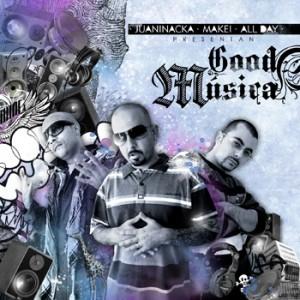 Deltantera: Juaninacka, Dj Makei y All Day - Good musica