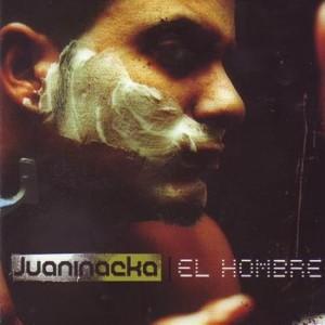 Deltantera: Juaninacka - El Hombre