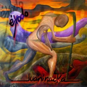 Deltantera: Juaninacka - Éxodo