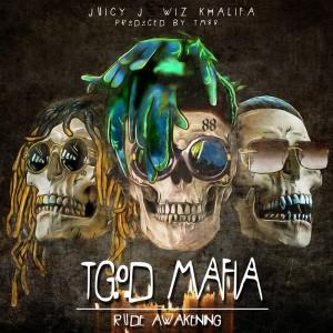 Deltantera: Juicy J y Wiz Khalifa - TGOD Mafia presents: Rude awakening