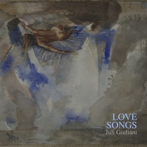Deltantera: Juli Giuliani - Love songs EP