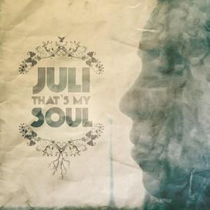 Deltantera: Juli - Thats my soul