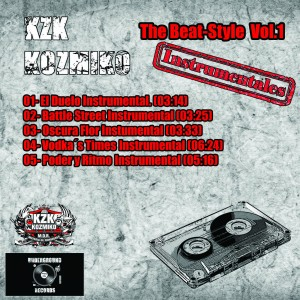 Trasera: KZK kozmiko - The beat style (Instrumentales)