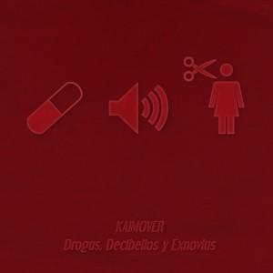 Deltantera: Kaimover - D.D.E. Drogas, decibelios y exnovias