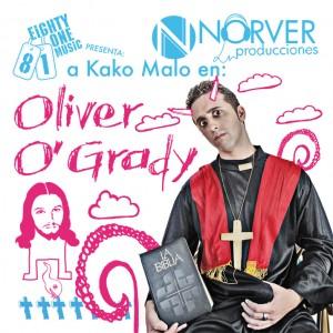 Deltantera: Kako y Norver Producciones - Oliver Ogrady