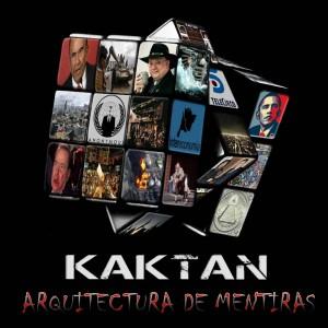 Deltantera: Kaktan - Arquitectura de mentiras