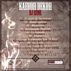 Trasera: Karvoh, Dekoh y Dj Rune - El pacto de las cenizas