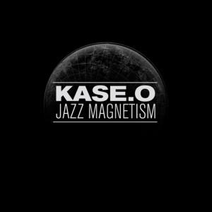 Deltantera: Kase.O - Jazz Magnetism