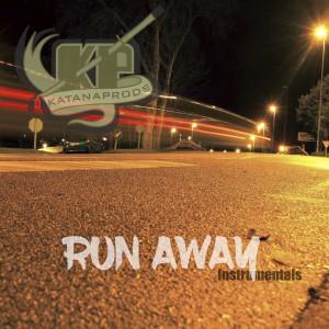 Deltantera: Katanaprods - Run away (Instrumentales)