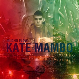 Deltantera: Kate Mambo - Mucho flow