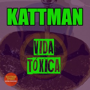 Deltantera: Kattman - Vida tóxica