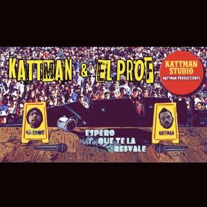 Deltantera: Kattman y El Prof - Espero que te la resvale