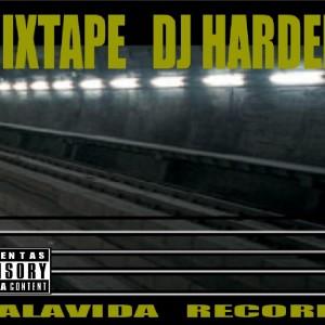 Deltantera: Kausas perdias y 935 - Mixtape DJ Harden 2006