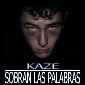 Deltantera: Kaze - Sobran las palabras