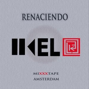 Deltantera: Kelo - Renaciendo mixtape