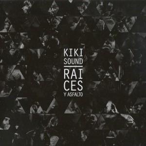 Deltantera: Kiki Sound - Raíces y asfalto