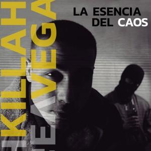 Deltantera: Killah Vega - La esencia del caos LP