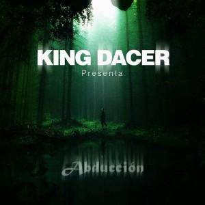 Deltantera: King Dacer - Abducción