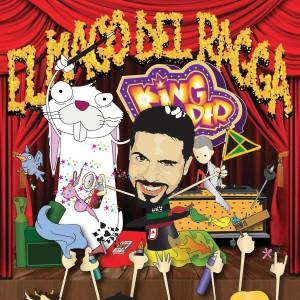Deltantera: King-Der - El mago del Ragga