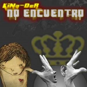 Deltantera: King-Der - No Encuentro