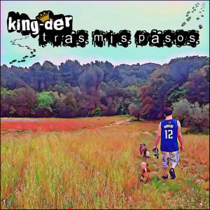 Deltantera: King-Der - Tras mis pasos
