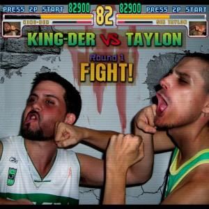 Deltantera: King-Der y Taylon - Kingder vs. Taylon