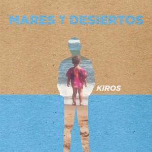 Deltantera: Kiros - Mares y desiertos