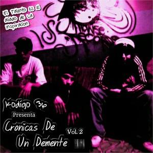 Deltantera: Kodigo 36 - Cronicas de un demente Vol. 2