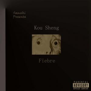 Deltantera: Kou Sheng - Fiebre