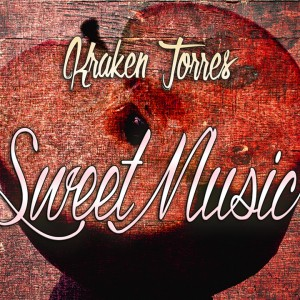 Deltantera: Kraken Torres - Sweet music