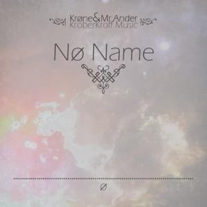 Deltantera: Krone, Ander Prms y Kroberkroff Music - No name