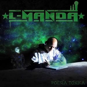 Deltantera: L-Manda - Poesía tóxica