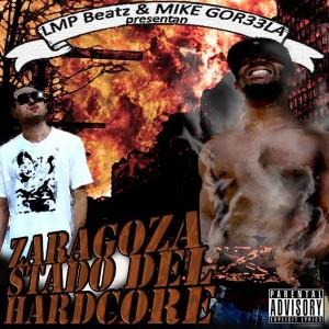 Deltantera: LMP Beatz y Mike Gor33la - Zaragoza stado hardcore