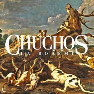La bohème - Chuchos (Ficha del disco)