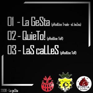 Trasera: La Gesta - Promo 2008