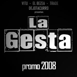Deltantera: La Gesta - Promo 2008