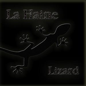 Deltantera: La Haine - Lizard