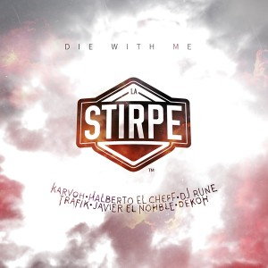 Deltantera: La Stirpe - Die with me